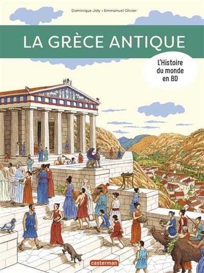 L'histoire du monde en BD. La Grèce antique