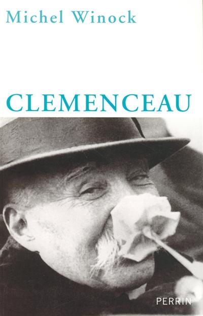 Clemenceau | Winock, Michel. Auteur