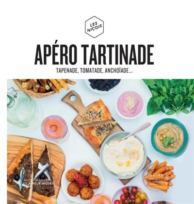 Apéro tartinade : tapenade, tomatade, poichichade... | Les Niçois (Paris ; Restaurant)). Auteur