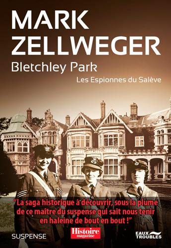 Les espionnes du Salève. Bletchley Park : suspense