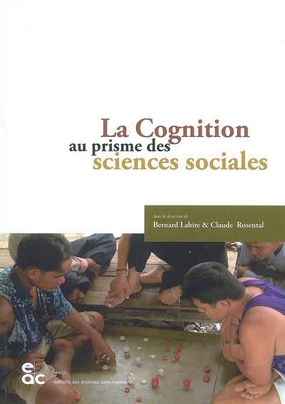 La cognition au prisme des sciences sociales
