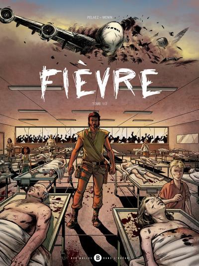 Fièvre. Vol. 1