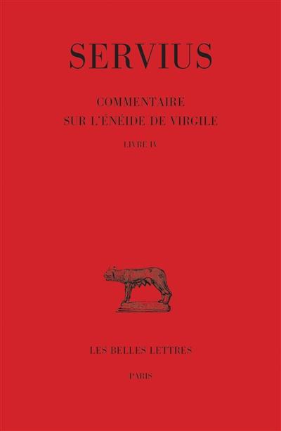 Commentaire sur l'Enéide de Virgile. Vol. 4