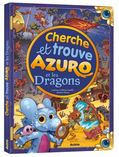 Azuro et les dragons : cherche et trouve