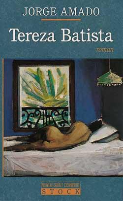 Tereza Batista / Jorge Amado | Amado, Jorge (1912-2001). Auteur