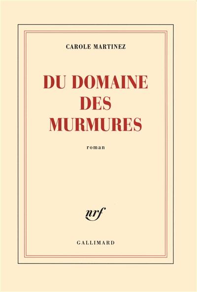 Du domaine des murmures | Martinez, Carole (1966-....). Auteur