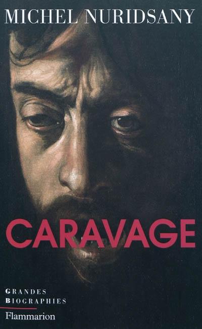 Caravage | Michel Nuridsany (1938-....). Auteur