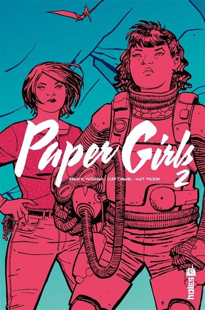 Paper girls. 2 | Vaughan, Brian K. (1976-....). Auteur