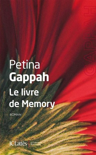 livre de Memory (Le) : roman | Gappah, Petina. Auteur