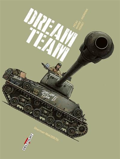 Machines de guerre. Dream team : Sherman M4A3E8(76)