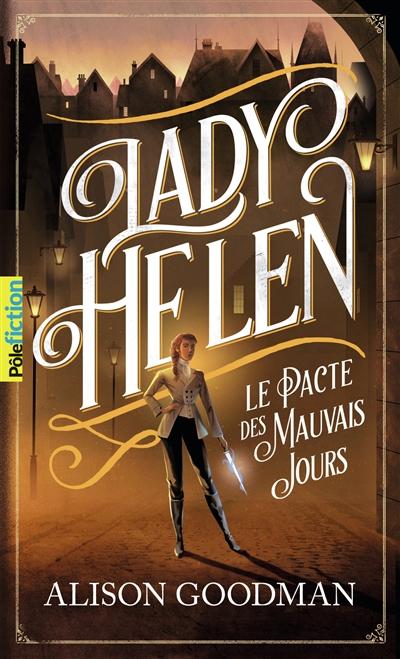 Lady Helen. Vol. 2. Le pacte des mauvais jours