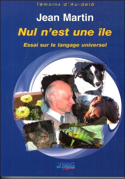 Nul n'est une île : essai sur le langage universel