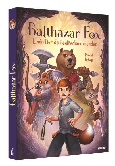 Balthazar Fox. L'héritier de l'entredeux mondes