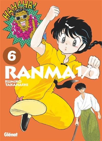 Ranma 1/2. 6 / Rumiko Takahashi   Takahashi, Rumiko (1957-....). Auteur