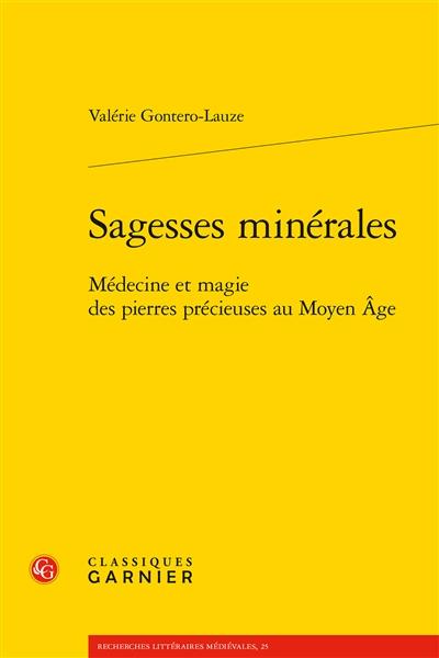 Sagesses minérales : médecine et magie des pierres précieuses au Moyen Age
