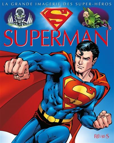 Superman / conception, Jacques Beaumont   Beaumont, Jacques (1949-....). Auteur