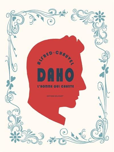 Daho : l'homme qui chante