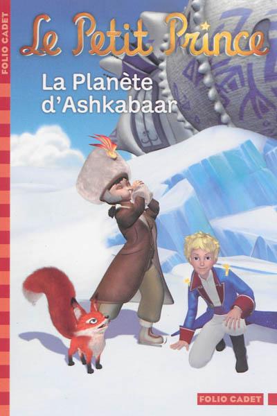 La planète d'Ashkabaar / adaptation de Fabrice Colin | Colin, Fabrice (1972-....). Auteur