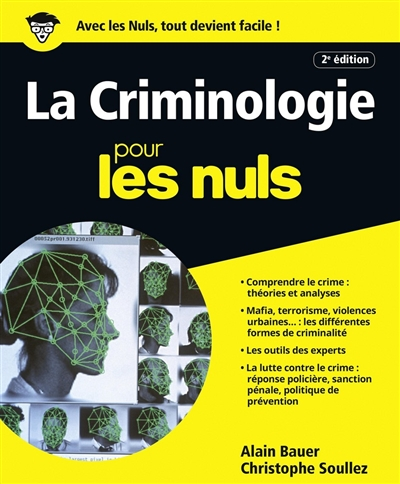 criminologie pour les nuls (La) | Bauer, Alain (1962-....). Auteur
