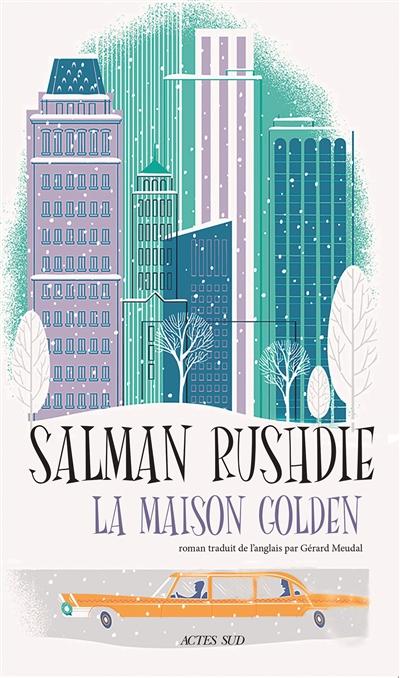 La  maison Golden / Salman Rushdie | Salman Rushdie