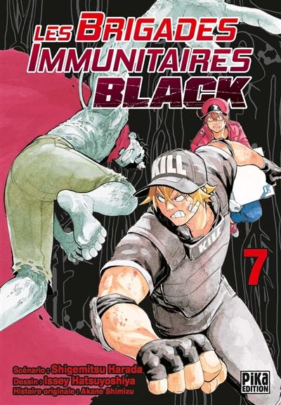 Les brigades immunitaires black. Vol. 7