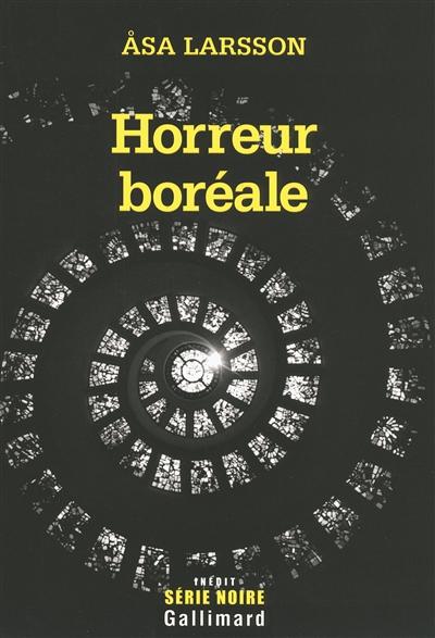 Horreur boréale / Åsa Larsson   Larsson, Åsa (1966-....). Auteur