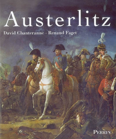 Austerlitz / David Chanteranne, Renaud Faget | Chanteranne, David. Auteur