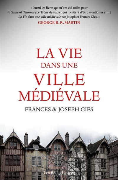 vie dans une ville médiévale (La) |