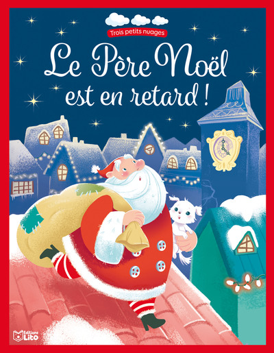 Le Père Noël est en retard !