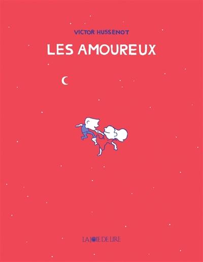 Les  amoureux / Victor Hussenot | Victor Hussenot
