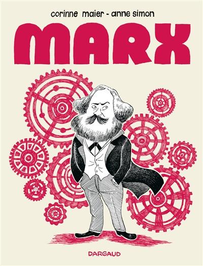 Marx : une biographie dessinée | Corinne Maier (1963-....). Auteur