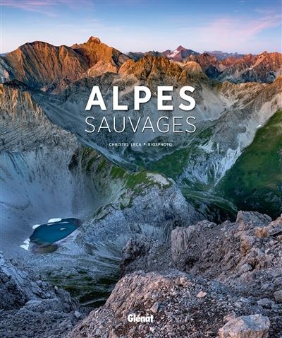 Alpes sauvages | Christel Leca, Auteur