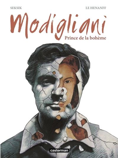 Modigliani : Prince de la bohème | Seksik, Laurent. Scénariste