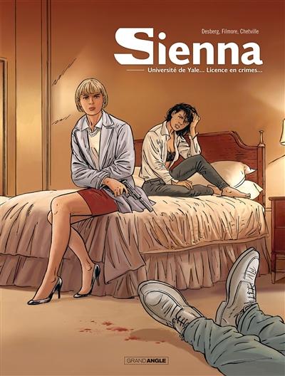 Sienna : intégrale. Vol. 1. Université de Yale... licence en crimes...