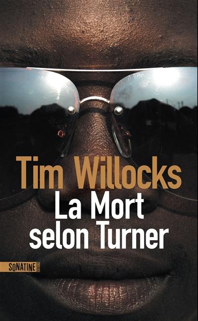 La mort selon Turner / Tim Willocks  