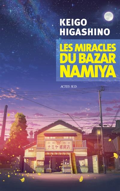Les miracles du bazar Namiya | Keigo Higashino (1958-....). Auteur
