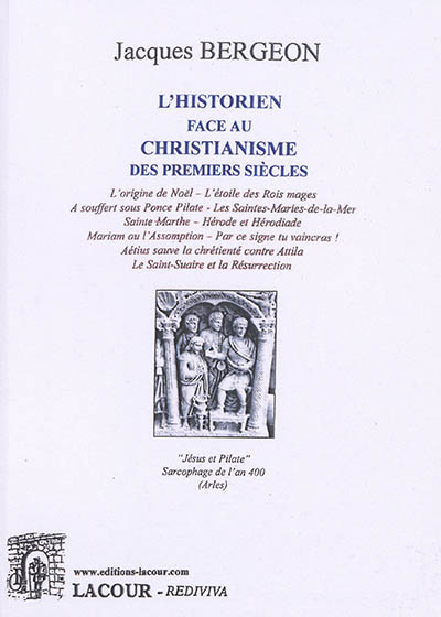 L'historien face au christianisme des premiers siècles