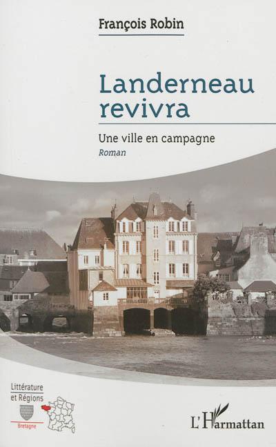 Landerneau revivra : une ville en campagne