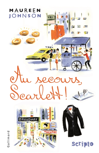 Au secours, Scarlett ! / Maureen Johnson   Johnson, Maureen (1973-....). Auteur