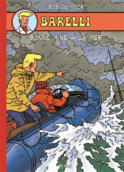 Barelli. Vol. 6. Bonne mine à la mer