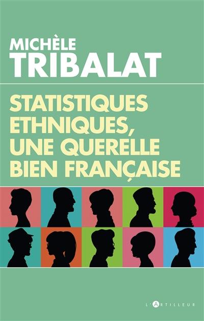 Statistiques ethniques, une querelle bien française |