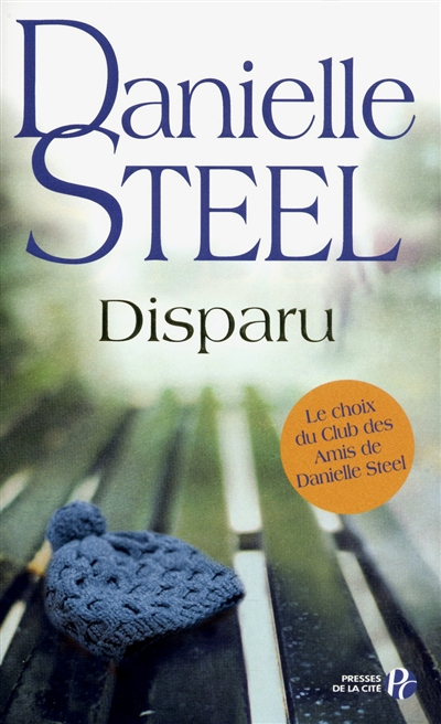 Disparu / Danielle Steel | Steel, Danielle (1947-....). Auteur
