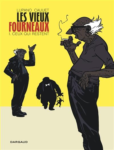 Ceux qui restent / scénario Wilfrid Lupano | Cauuet, Paul (1980-....). Illustrateur