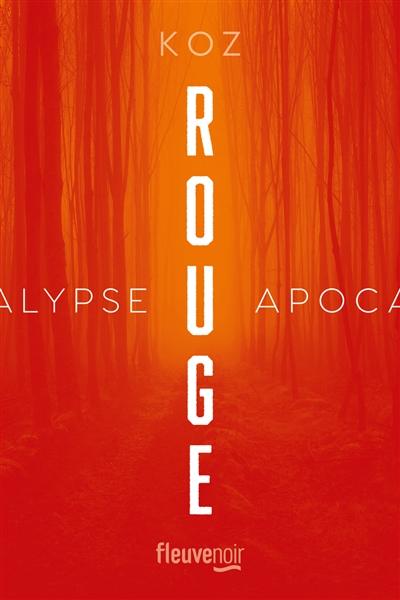 Apocalypse. Rouge