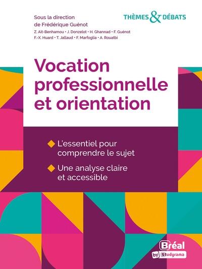 Vocation professionnelle et orientation
