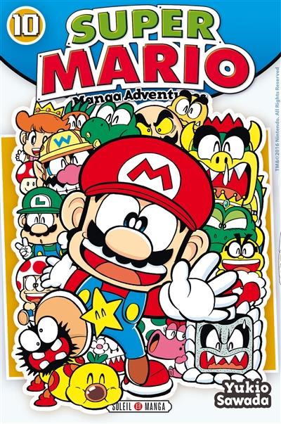 Super Mario Tome 10 : manga adventures / Yukio Sawada ; traduction Florent Gorges | Sawada, Yukio (1953-....), auteur