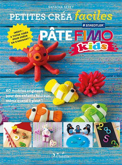 Pâte Fimo kids / Natacha Seret | Seret, Natacha. Auteur