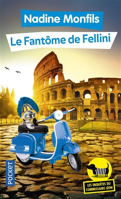 Les enquêtes du commissaire Léon. Vol. 6. Le fantôme de Fellini