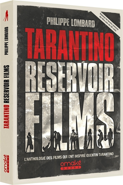 Tarantino reservoir films : l'anthologie des films qui ont inspiré Quentin Tarantino |