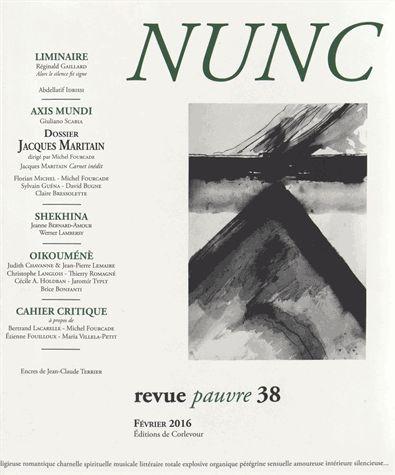 Nunc, n° 38. Jacques Maritain & les poètes. Dietrich Bonhoeffer